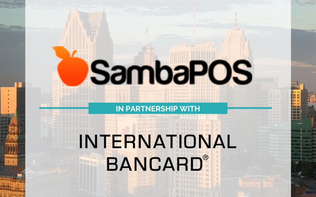 International Bancard & SambaPOS Partner for Growth With Strategic Partnership